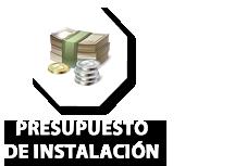 Presupuesto e instalación